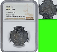 1802 NGC XF $1,650-CU Draped Bust 1C Large Cent ISSUES But Decent Naked Eye Look