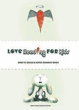 Marsol Manuel-Love Reading For Kids How To Design A Lovely Children Boo BOOK NEW
