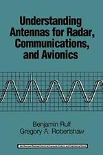 Understanding Antennas for Radar, Communication, Rulf, Benjamin,,
