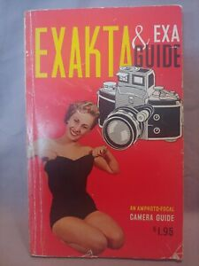 Exakta and Exa Guide 1st Edition 1959 An Amphoto-Focal Camera Guide