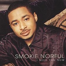 I Need You Now (CD) by Smokie Norful (SEALED, NEW) Shelf GS 6
