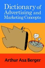 Dictionary of Advertising and Marketing Concepts, Berger 9781611329858 New**
