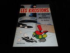 Deliège : Les Krostons 2 : La maison des mutants EO Dupuis 1979