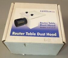 Woodline Router Table Dust Hood #