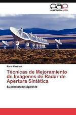 Técnicas de Mejoramiento de Imágenes de Radar de Apertura Sintética: Supresión d