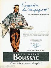 PUBLICITE ADVERTISING 125  1955  les tissus Boussac chemise homme Campagnard