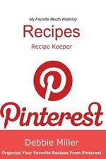 Pinterest Recipes (Blank Cookbook) : Recipe Keeper for Your Pinterest Recipes...