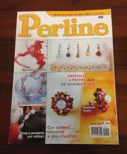 R25> Perline anno V n.22 - Cristalli e pietre dure per accessori moda con schemi