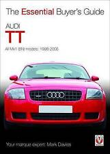 Audi TT: The Essential Buyer's Guide by Mark Davies (V4614)