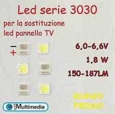 10 Led 3030 per retroilluminazione TV  1,8W  6V 150-187LM