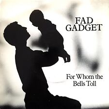 """Fad Gadget 7"""" For Whom The Bells Toll - England (VG+/EX)"""