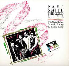 JAZZ LP PAUL SMITH THE GOOD LIFE MONTY BUDWIG FRANK CAPP BARNEY KESSEL