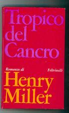 MILLER HENRY TROPICO DEL CANCRO FELTRINELLI 1967 III° EDIZ. I NARRATORI 97