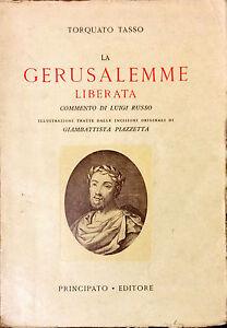 LA GERUSALEMME LIBERATA - TORQUATO TASSO - ED. PRINCIPATO 1953