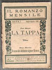 LA TAPPA - Romanzo Mensile, Anno II N°7 Luglio-Agosto 1904 Paolo Bourget