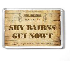 GEORDIE 7x4.5cm fridge magnet NEWCASTLE UPON TYNE  Shy Bairns Get Nowt