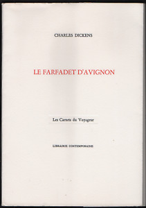 Charles DICKENS. Le Farfadet d'Avignon. Les Carnets du Voyageur, 1983. 1/77 ex.