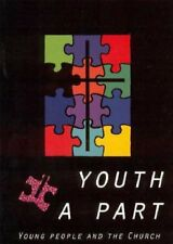 Youth A Part: Young People and the Church-Various authors