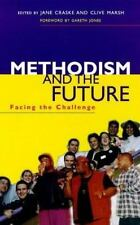 Methodism and the Future Facing the Chal: Facing the Challenge Craske, Jane, Ma