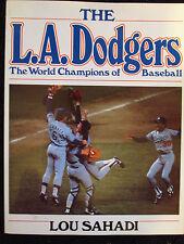 LA Dodgers World Champions Of Baseball SC 1982 Lou Sahadi WITH RARE SIGNATURES!