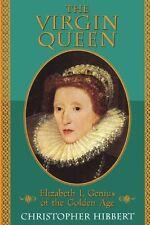 The Virgin Queen: Elizabeth I, Genius Of The Golde