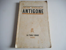 ANTIGONE / LA TABLE RONDE - JEAN ANOUILH 1956