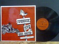 FIREHOUSE FIVE  Goes South  LP   Lovely copy !