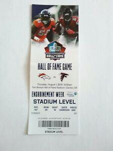 2019 NFL Hall of Fame Football Game Ticket Stub Denver Broncos Atlanta Falcons