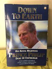 'Down To Earth' His Royal Highness Prince Philip Duke Of Edingburgh (1989)