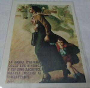 MANIFESTI DI PROPAGANDA LA DONNA ITALIANA COLLE SUE RINUNCE E I SUOI SACRIFICI M