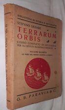 TERRARUM ORBIS Corso completo di Geografia Vol 4° Stefano Grande Paravia 1936 di