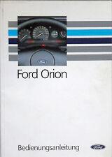 Bedienungsanleitung Ford Orion - Artikelnummer P/GZK-T1 10/91-6