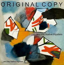 ...and the Native Hipsters 'Original Copy' (2012)