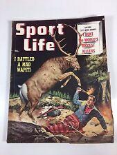"Sport Life Magazine December 1955-""I Battled a Mad Wapiti"" Worlds Biggest Killer"