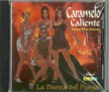 Caramelo Caliente Canta Pilar Solana La Danza Del Fuego  Latin Music CD