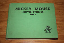 1934 Mickey Mouse Movie Stories Book 2 Walt Disney Enterprises hardcover