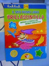 Il mio primo libro brillascintilla bimbi fantastico