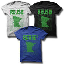 REUSE! Because You Can't Recycle The Planet Minnesota T-shirt Men's XL White Eco