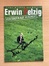Autogrammkarte - ERWIN PELZIG FRANK BARWASSER - COMEDY - orig. signiert #465