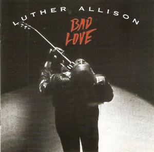 luther allison cd bad love blues rock