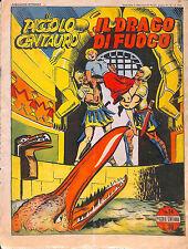 [677] IL PICCOLO CENTAURO ed. Arc 1950 n.  14 stato Buono