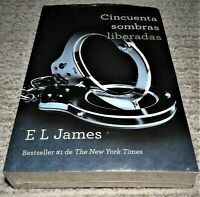 Vintage Espanol: Cincuenta Sombras Liberadas- E. L. James - Fifty Shades Spanish