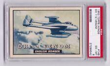1952 Topps Wings Friend or Foe DH 112 Venom English Bomber #148 PSA EX-MT 6