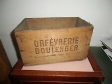 Ancienne boite , caisse en bois ORFEVRERIE  BOULANGER