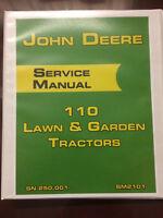 John Deere 110 Lawn & Garden Tractors SN 250,001- Service Manual Repair Book