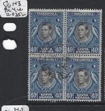 KENYA, UGANDA, AND TANGANYIKA (P0405B) KGVI 40C SG 143 BL OF 4   VFU