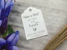 10X Personalised We Tied the Knot Take a Shot  Wedding Tags  Thank You 20517s