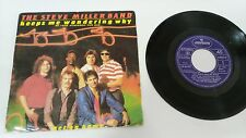 "THE STEVE MILLER BAND KEEPS ME SINGLE 7"" VINYL SPANISH EDITION MEGA RARE!!!"