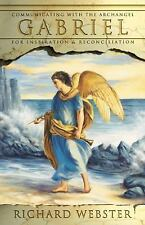 Gabriel: Communicating with the Archangel for Inspiration & Reconciliation (Pape