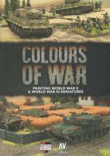Colours of War: Painting World War II & World War III Miniatures